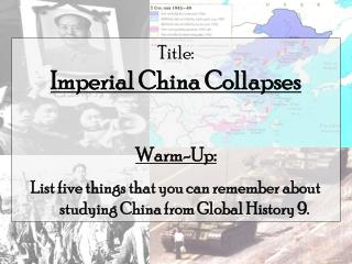 Title:  Imperial China Collapses Warm-Up: