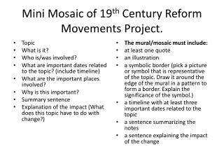 Mini Mosaic of 19 th  Century Reform Movements Project.