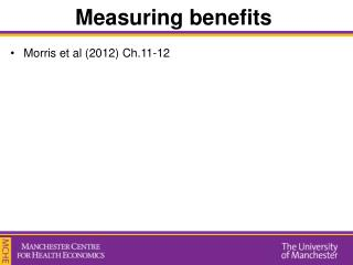 Measuring benefits