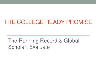The College Ready  Promise