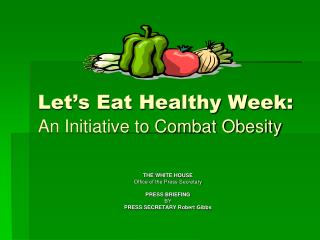 Let's Eat Healthy Week: An Initiative to Combat Obesity