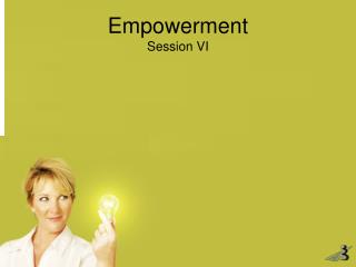 Empowerment Session  VI