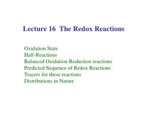 Lecture 16  The Redox Reactions