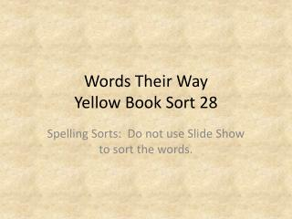 Words Their Way Yellow Book Sort 28