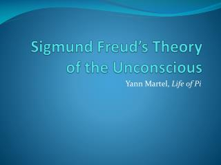 Sigmund Freud's Theory of the Unconscious