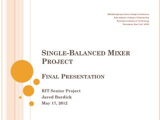 Single-Balanced Mixer Project Final Presentation