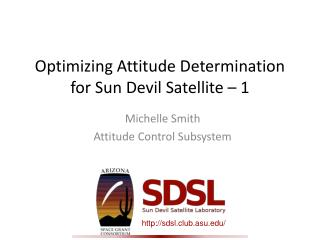 Optimizing Attitude Determination for Sun Devil Satellite – 1