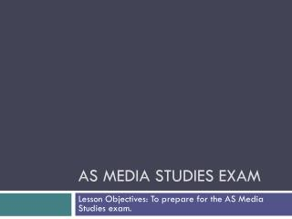 AS Media studies exam