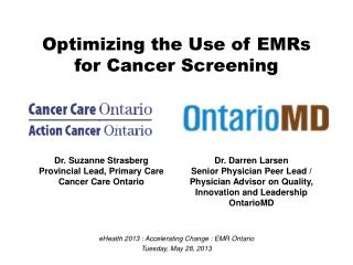 Optimizing the Use of  EMRs for Cancer Screening