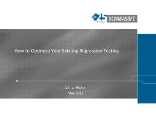 How to Optimize Your Existing Regression Testing