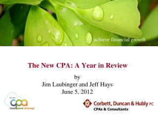 The New CPA: A Year in Review