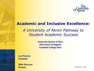 Academic and Inclusive Excellence:  A University of Akron Pathway to Student Academic Success
