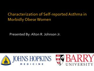 Characterization of Self-reported Asthma in Morbidly Obese Women