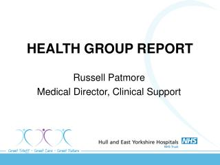 HEALTH GROUP REPORT