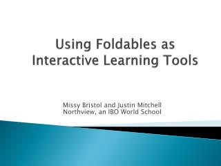 Using  Foldables  as Interactive Learning Tools