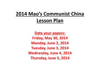 2014 Mao's Communist China Lesson Plan