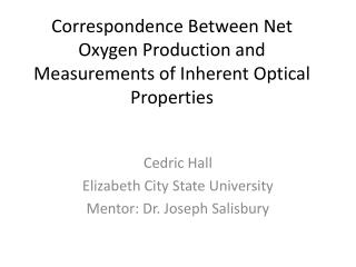 Correspondence Between Net Oxygen Production and Measurements of Inherent Optical Properties