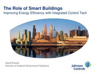 The Role of Smart Buildings Improving Energy Efficiency with Integrated Control Tech