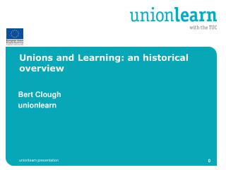 Unions and Learning: an historical overview