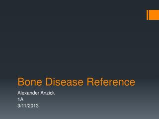 Bone Disease Reference