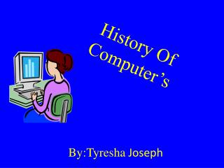 History Of Computer's