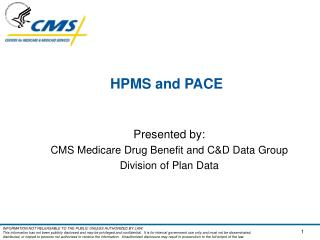HPMS and PACE