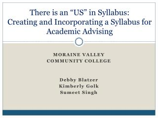 "There is an ""US"" in  Syllabus:   Creating  and Incorporating a Syllabus for Academic Advising"
