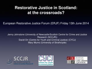 Restorative Justice in Scotland:  at the crossroads?