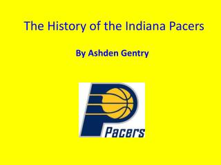 The History of the Indiana Pacers