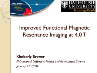 Improved Functional Magnetic Resonance Imaging at 4.0 T