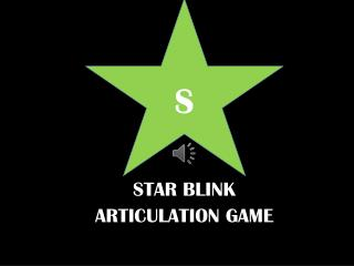 STAR BLINK ARTICULATION GAME