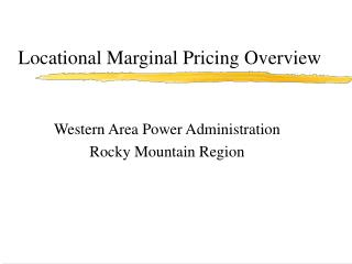 Locational Marginal Pricing Overview