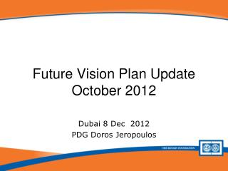 Future Vision Plan Update October 2012