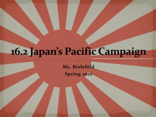 16.2 Japan's Pacific Campaign
