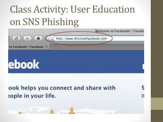 Class Activity:  User Education on SNS Phishing