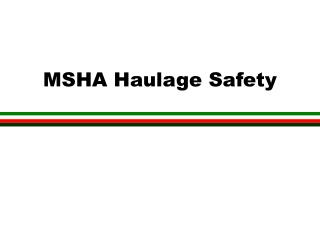 MSHA Haulage Safety