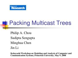 Packing Multicast Trees