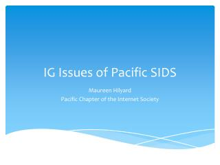 IG Issues of Pacific SIDS