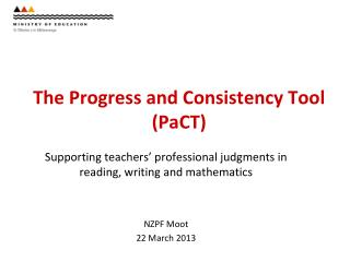 The Progress and Consistency Tool ( PaCT )