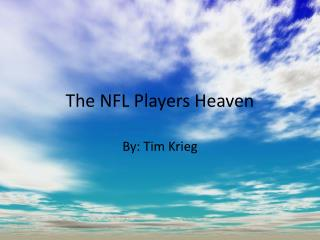 The NFL Players Heaven