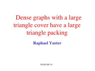 Dense graphs with a large triangle cover have a large triangle packing