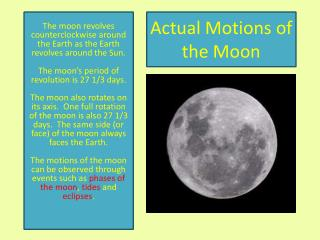 Actual Motions of the Moon