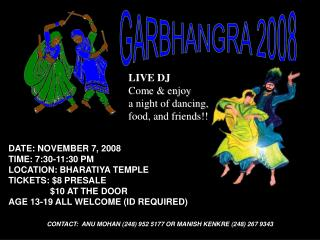 GARBHANGRA 2008 DATE: NOVEMBER 7