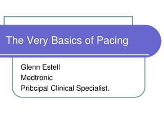 The Very  Basics  of Pacing