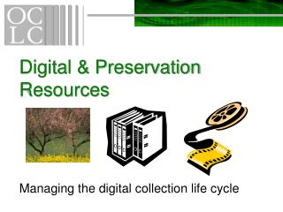 Digital & Preservation Resources