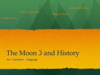 The Moon ☽ and History
