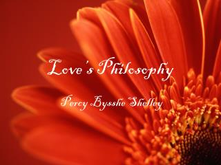 Love's Philosophy