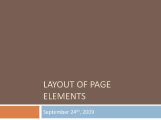 Layout of Page Elements