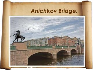Anichkov  Bridge .
