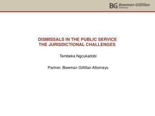 DISMISSALS IN THE PUBLIC SERVICE THE JURISDICTIONAL CHALLENGES